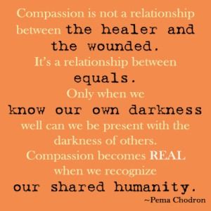 Compassion quote by Pema Chodronc